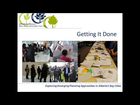Calgary and Edmonton: Shake Your Tree, Emerging Planning Processes, Part 2