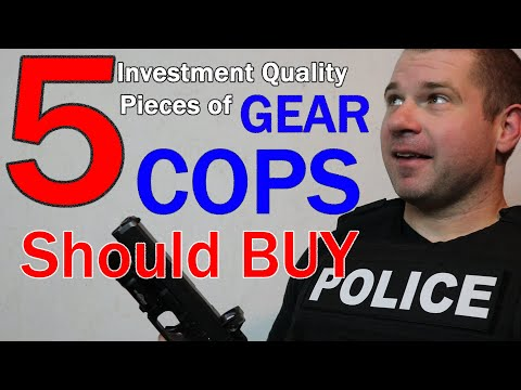 5 Investment Quality Pieces Of POLICE GEAR