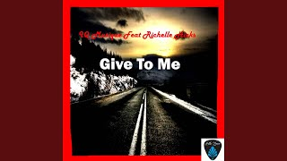 Video Give to Me (feat. Richelle Hicks) download MP3, 3GP, MP4, WEBM, AVI, FLV Juli 2018