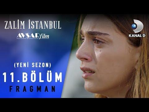 Zalim İstanbul Dizisi 11. Bölüm Fragman