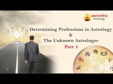 Determining Professions & The Unknown Astrologer Part 1
