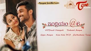 Video INDRIYAM@6 | New Telugu Short Film 2017 | Directed by Hari Durga Prasad CH | #TeluguShortFilms download MP3, 3GP, MP4, WEBM, AVI, FLV Agustus 2017