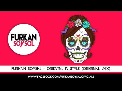 Furkan Soysal - Oriental in Style