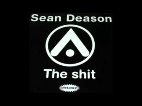 Sean Deason - The Shit