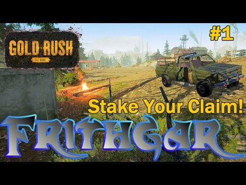 Let's Play Gold Rush The Game #1: Staking Our Claim!