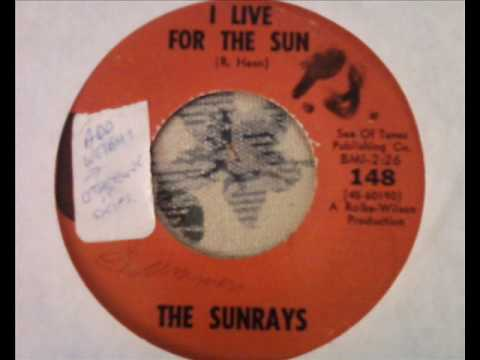 The Sunrays - I Live For The Sun