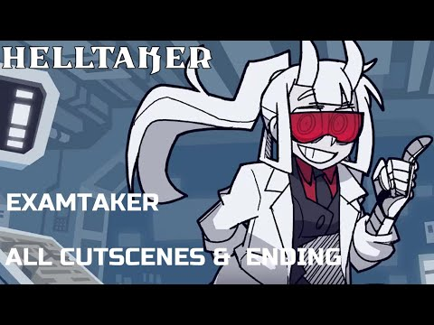 Helltaker - Examtaker EX Chapter || ALL CUTSCENES