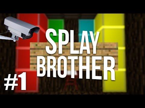 Splay Brother - Ep1