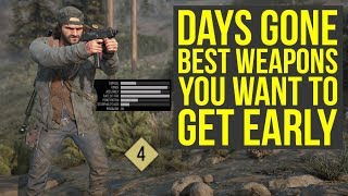 Days Gone Best Weapons YOU WANT TO GET EARLY (Days Gone Tips And Tricks)
