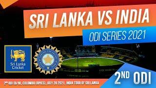 🔴 LIVE | 2nd ODI - India tour of Sri Lanka 2021