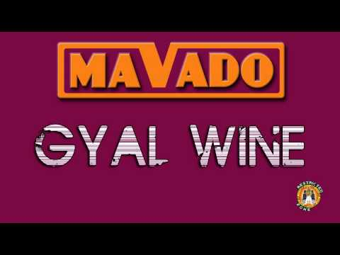 MAVADO - GYAL WINE [RAW] - JULY 2011 - DASECA