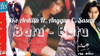 Duet Fenomenal Sang legend | Nike Ardilla Feat Anggun C. Sasmi | BATU - BATU