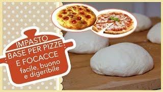Ricetta Impasto Pizza Digeribile.Impasto Base Per Pizze E Focacce Facile Buono E Digeribile
