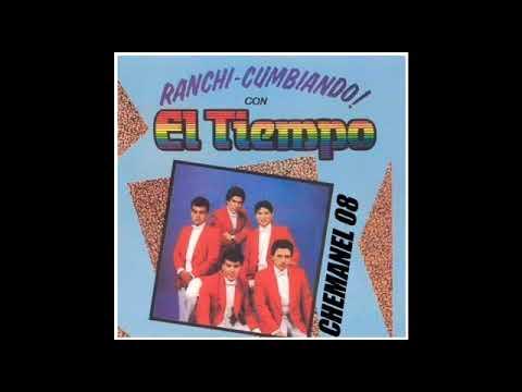 GRUPO EL TIEMPO ( 'RANCHI-CUMBIANDO CON EL TIEMPO' )ÁLBUM COMPLETO [ Chemanel ]