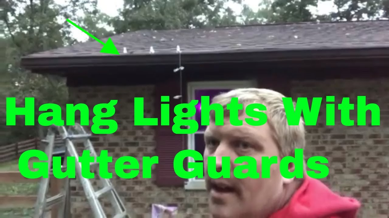 How To Install Christmas Lights On Gutters With Gutter