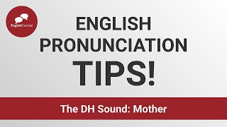 English Pronunciation |  The DH Sound: Mother