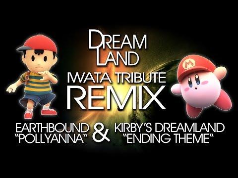 Dreamland - A Tribute To Satoru Iwata (EarthBound & Kirby Remix Medley)