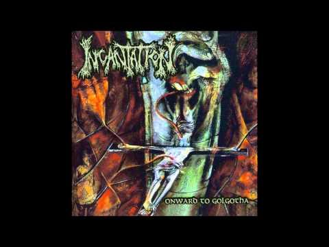Incantation - Onward To Golgotha (1992) Ultra HQ