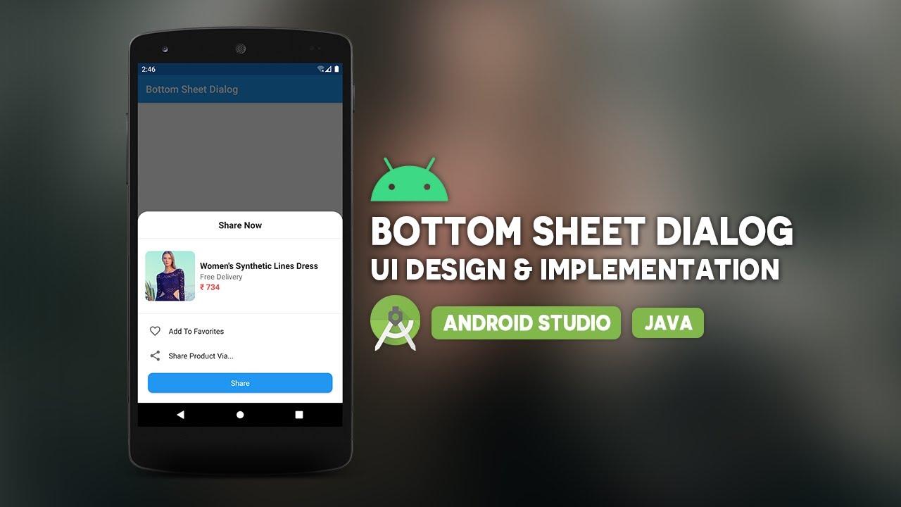Android Bottom Sheet Dialog - Java