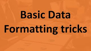 Basic Data Formatting tricks in Excel in Hindi