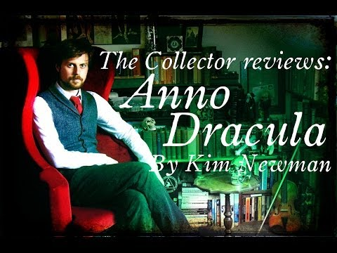 The Collector Reviews: Anno Dracula by Kim Newman