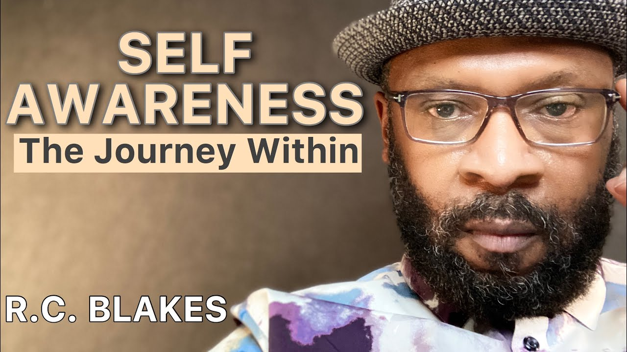 Download THE JOURNEY TO SELF-AWARENESS by RC BLAKES