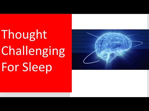 Thought challenging for sleep