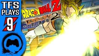 DRAGON BALL Z: BUDOKAI 2 Part 9 - TFS Plays