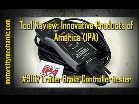 Tool Review: Innovative Products of America #9107  trailer brake controller tester