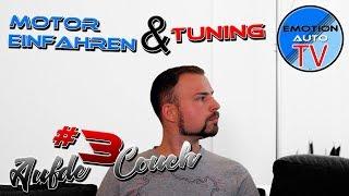 Auf de Couch #3 - Tuning N55 vs B58 | Motor einfahren | Öl Wechsel