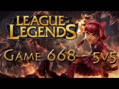 LoL Game 668 - 5v5 - Annie Epic Pwnage - 1/2