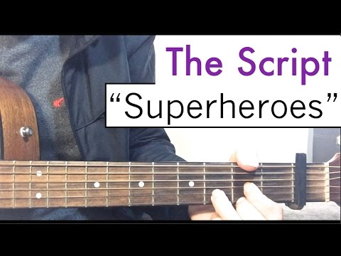 The Script Superheroes Guitar Tutorial Lesson Youtube