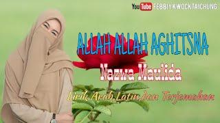 Gambar cover SHOLAWAT ALLAH ALLAH AGHITSNA YA ROSULALLOH || NAZWA MAULIDA || LIRIK ARAB, LATIN, DAN TERJEMAHAN