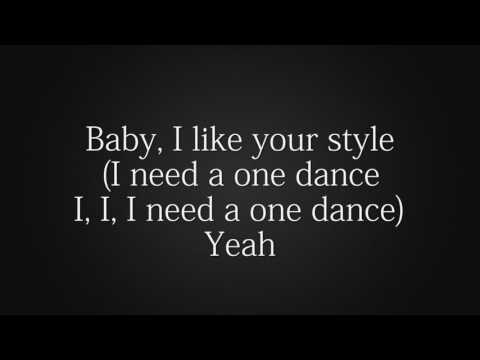 Drake - One Dance Feat. Kyla & Wizkid (Lyrics)
