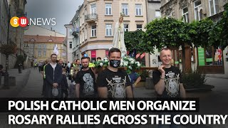 Polish Catholic men organize rosary rallies across the country   SW NEWS   133