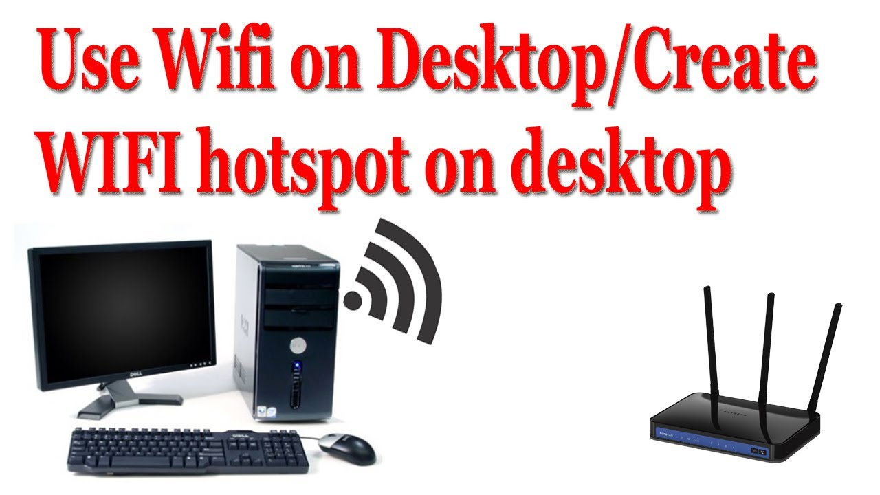 Hotspot for desktop pc