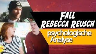 🔍 Fall Rebecca Reusch • Psychologische Analyse