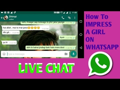 How to Impress a Girl on Whatsapp || LIVE CHAT || Part - 1 || A 2 Z TV ||