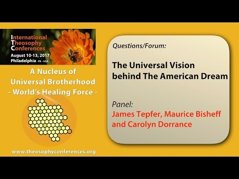 ITC2017-15: Questions/Forum: The Universal Vision behind The American Dream