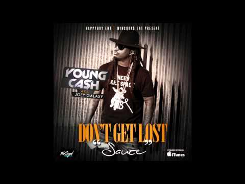 Young Cash  - Don't Get Lost (sauce)