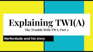 (Roblox) The Trouble With TWA, Part 2