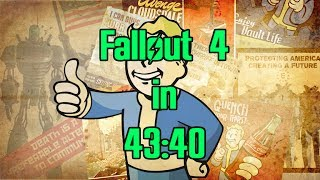 (World Record) Fallout 4 Speedrun in 43:40 IGT - Any%