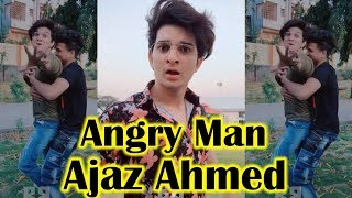 Ajaz Ahmed Angry Musically Video TikTok Video || Musically Compilation Video || Big Bollywood