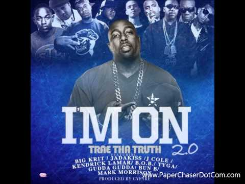 Trae Tha Truth Ft. Big K.R.I.T.,Jadakiss, J. Cole, Kendrick Lamar, B.o.B.& Tyga - I'm On 2.0 [2012]
