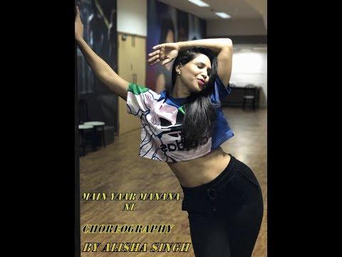 Main Yaar Manana Ni Song - Dance Mix | Vaani Kapoor | Yashita Sharma Choreography || Alisha Singh