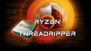 Core i9, AMD ThreadRipper, Intel Coffee Lake