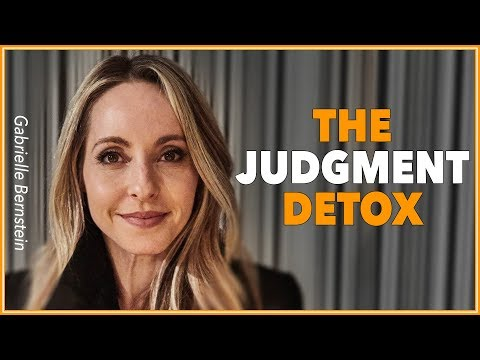 Gabrielle Bernstein: The Judgment Detox (With Lewis Howes)