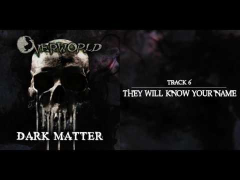 Overworld - They Will Know Your Name (+ LYRICS)