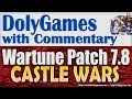 Wartune Patch 7.8 - CASTLE WARS Gameplay and Guide