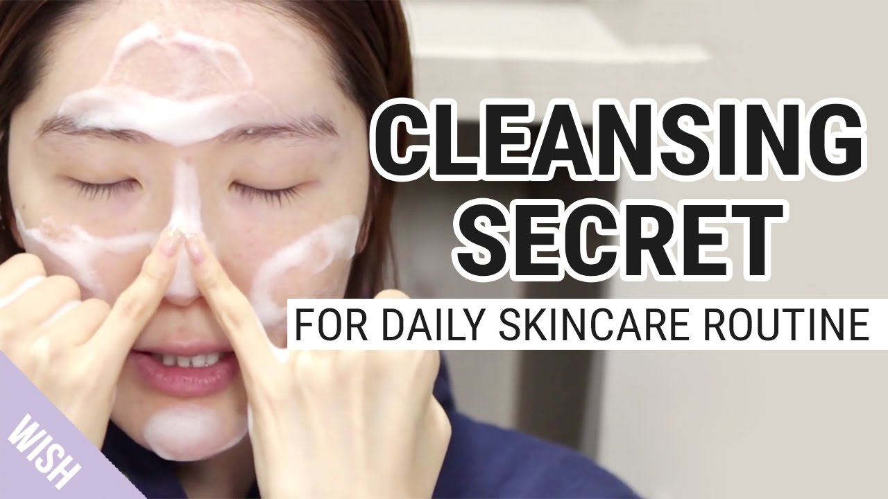A Perfect Facial Cleansing Secret For Daily Skincare Routine Wishtrend Tv Youtube